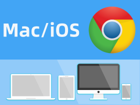 苹果Mac/iOS操作系统安装谷歌浏览器Google Chrome